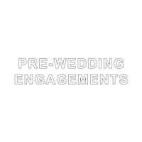 Pre Wedding Engagements