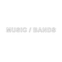 Music/Bands