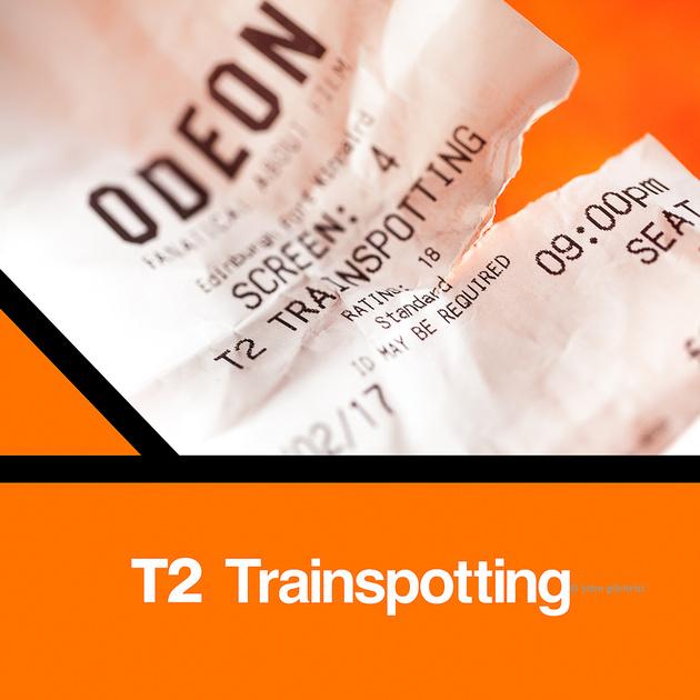 Used film ticket receipt for T2 Trainspotting in Edinburgh - D36Y17Vol1P1d