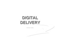 Digital Delivery